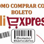 Como comprar no Aliexpress com Boleto Bancário – ATUALIZADO